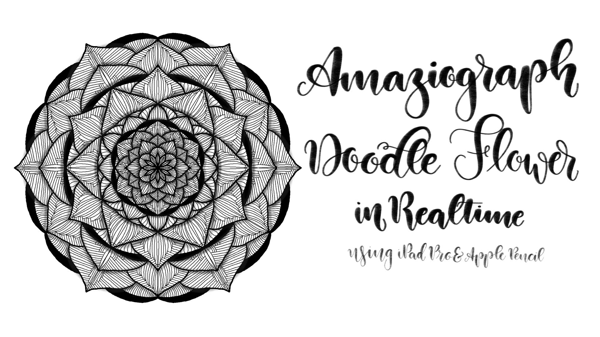 Doodle Flower in Amaziograph – iPad Pro & Apple Pencil