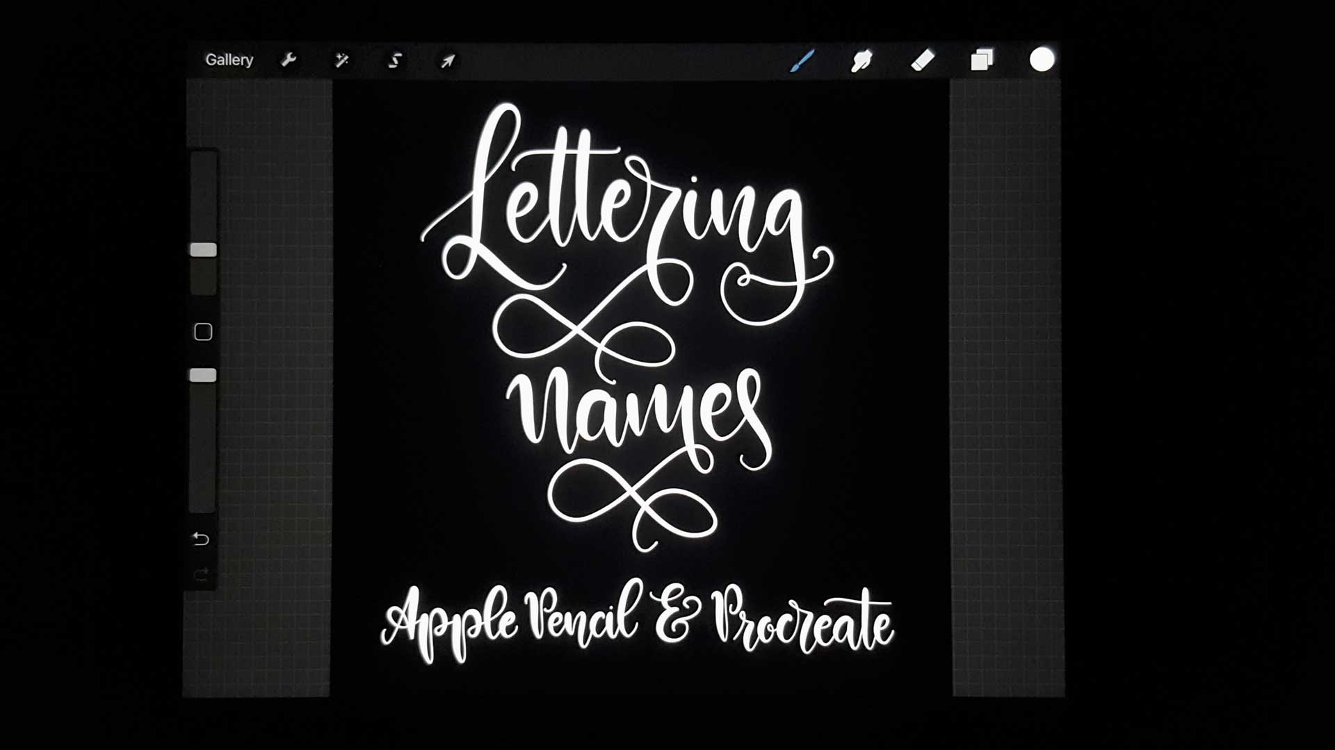 Lettering Names – iPad Pro, Procreate
